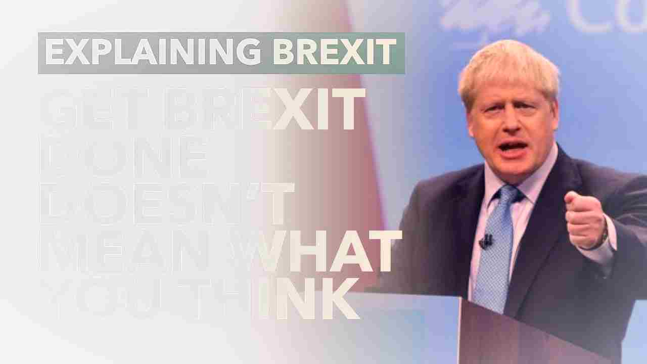 Get Brexit done